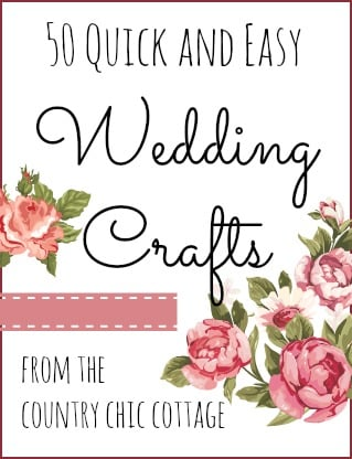 50 quick and easy wedding crafts that can be made in 15 minutes or less! #wedding #weddingcrafts #quickcrafts