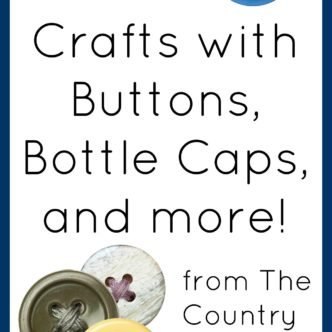 Buttons, Bottle Caps, and more!