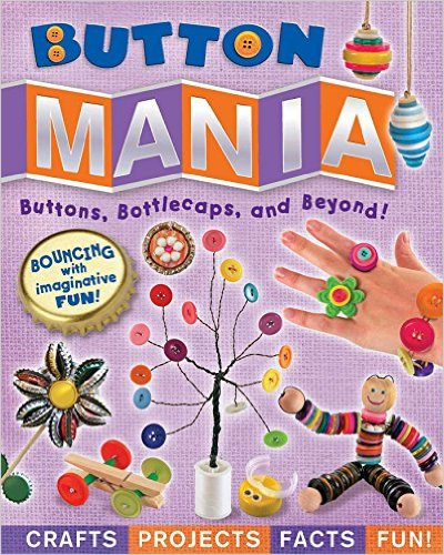 Buy this book for tons of craft ideas with buttons, bottle caps, and more!