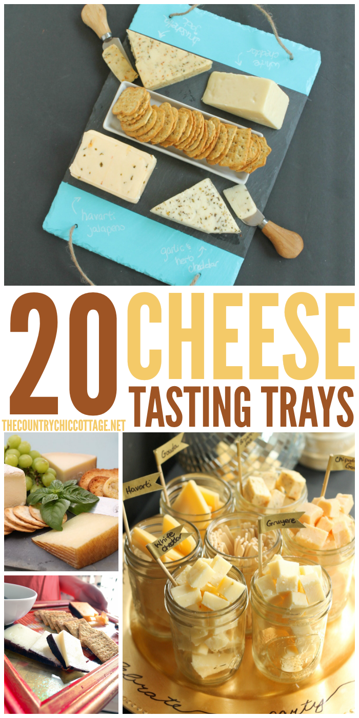 Get ideas for 20 cheese tasting trays for your parties!  Great ideas that are quick and easy to throw together!