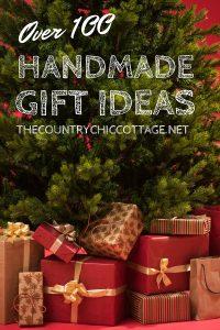 Over 100 Handmade Gift Ideas