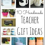 Handmade teacher gift ideas for the holidays! Get your teacher something special for Christmas with one of these fun ideas!