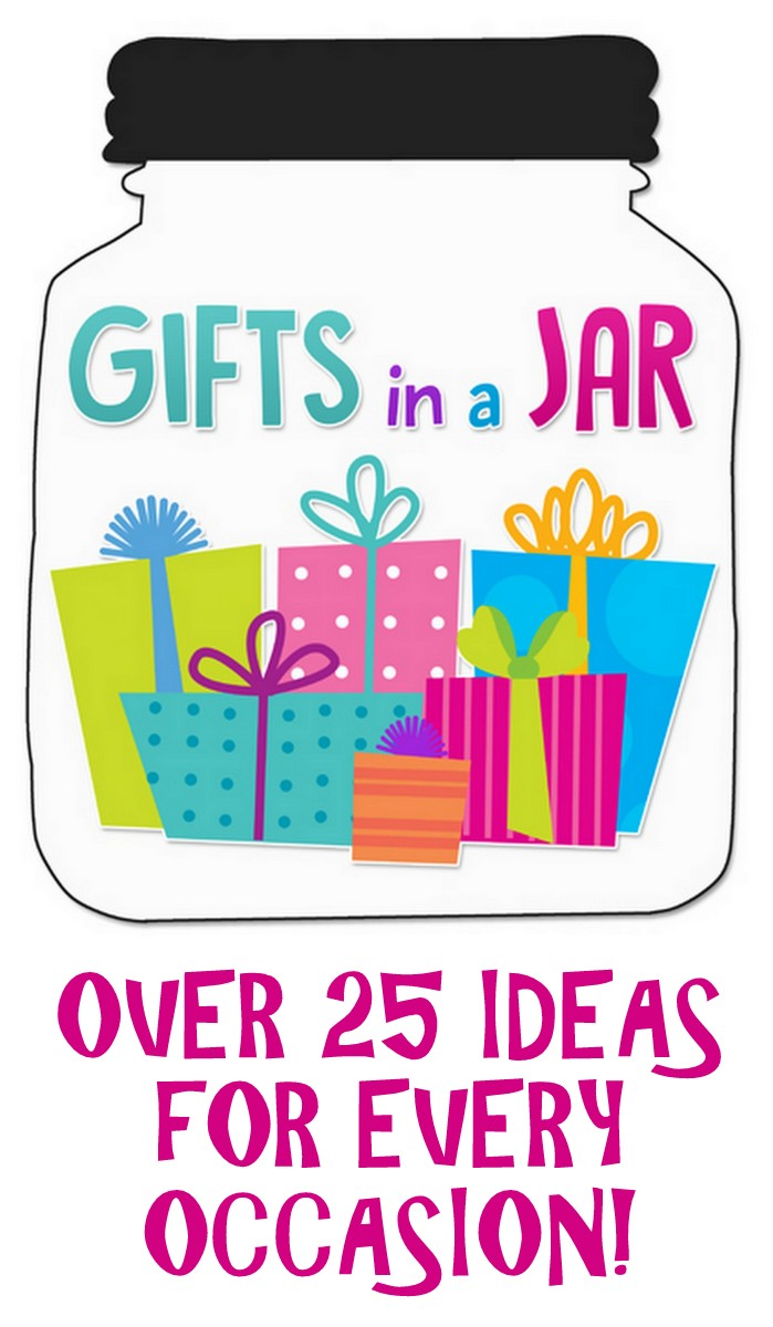 Over 25 ideas for gifts in a jar for every occasion!