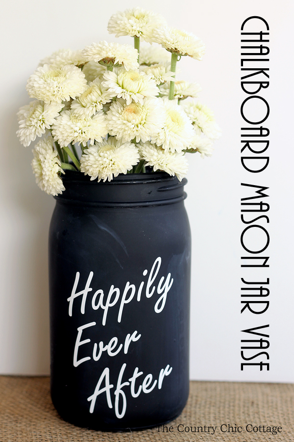 Chalkboard Mason Jar Vase For Weddings The Country Chic Cottage