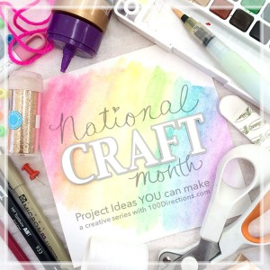 Ideas for National Craft Month!