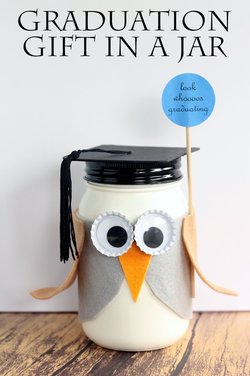 A graduation gift in a jar made like an owl! Look whoooos graduating! Perfect for graduates of all ages!