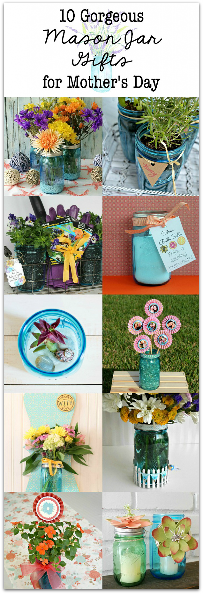 10 Mother's Day gift ideas in a jar! Great mason jar ideas for mom!