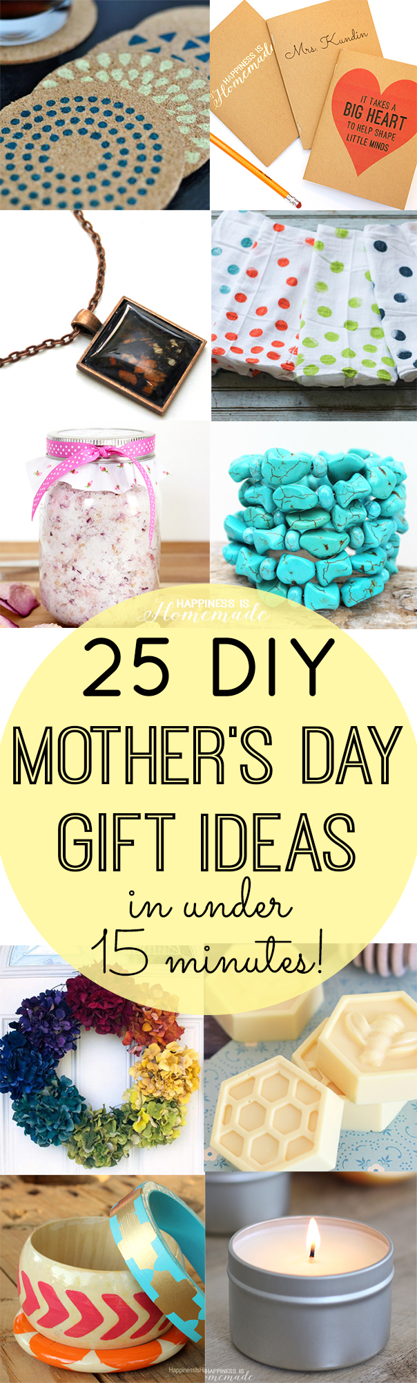 Mother's Day Gift Ideas that can be made in 15 minutes or less!