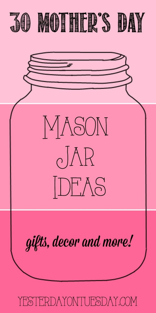 30-Mothers-Day-Mason-Jar-Ideas-512x1024