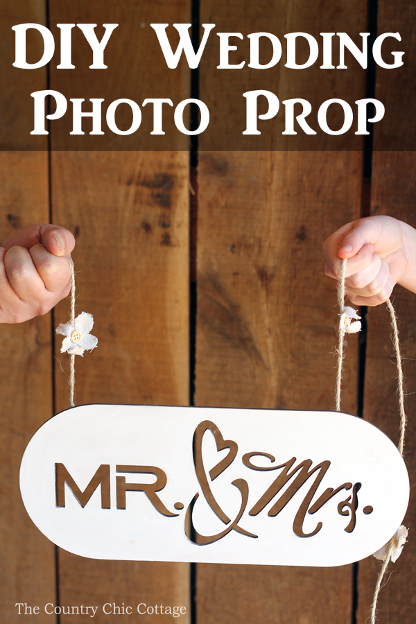 Diy Wedding Photo Prop The Country Chic Cottage