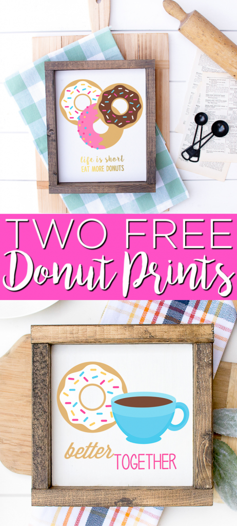 Get these free donut printables for your home! Cute art perfect for the kitchen or just about any room of your home! #printables #freeprintables #donuts #art #homedecor #home