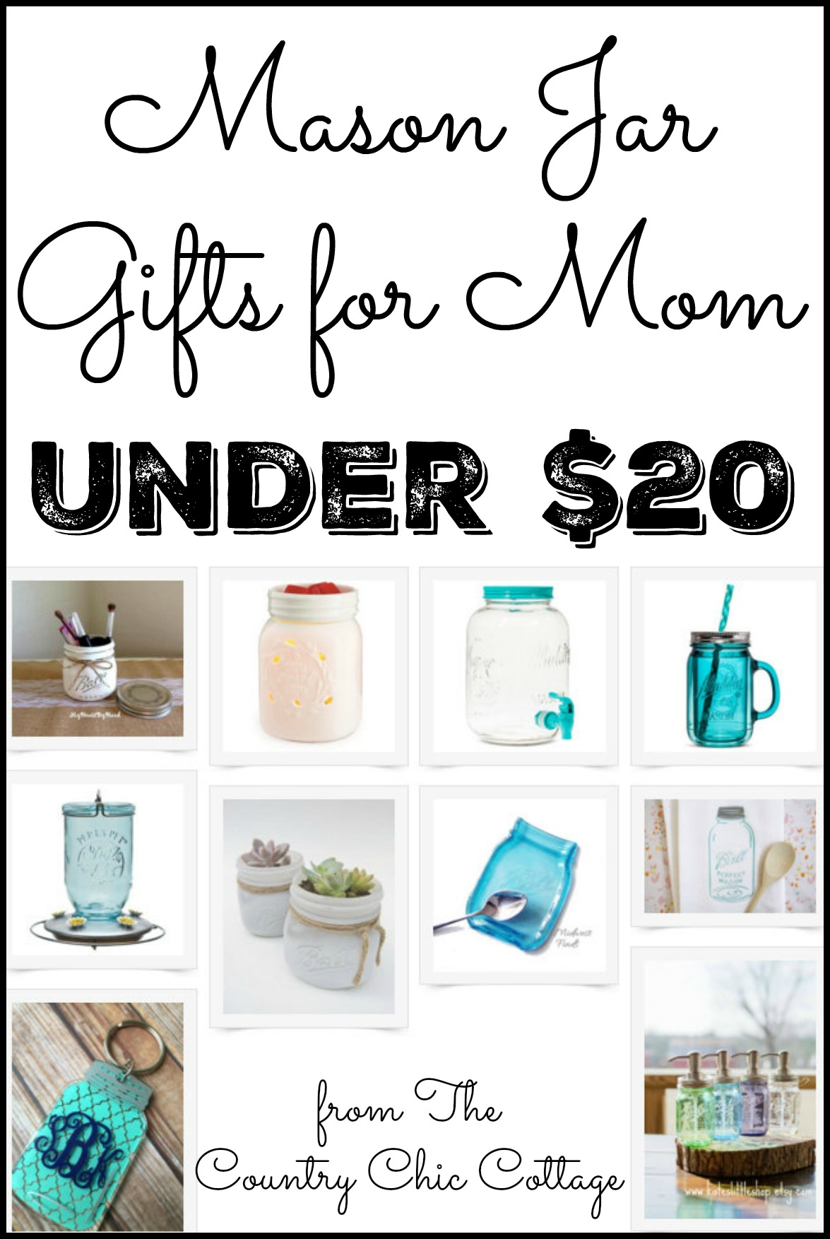 These gifts for mom are all under $20 and perfect for Mother's Day! You will love the mason jar theme to this gift guide as well!