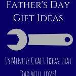 These 50 handmade Father's Day gift ideas are perfect for Dad! Plus they can all be made in 15 minutes or less!