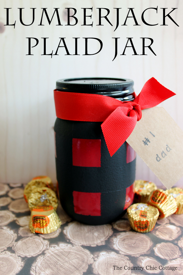 Make this lumberjack plaid mason jar for Father's Day! A great idea for a gift in a jar!