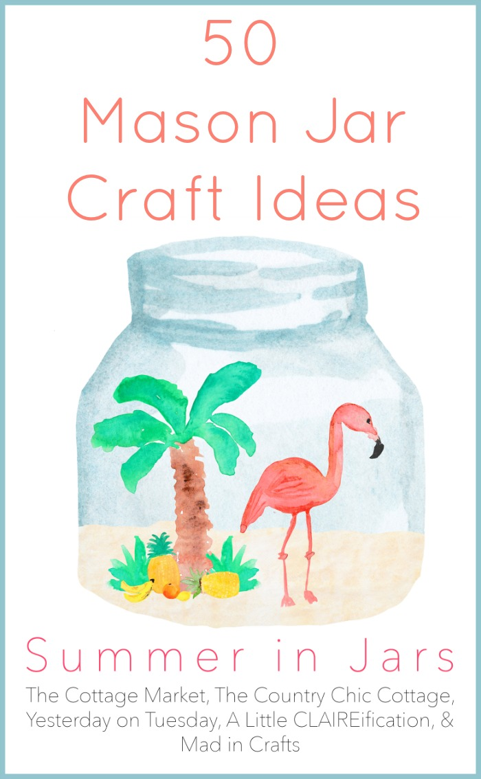 Get 50 mason jar craft ideas for summer all in one place! Fabulous ideas for your home!