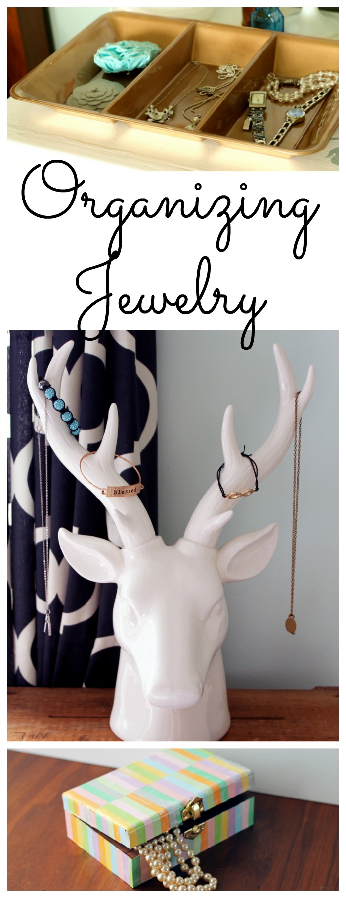 Ideas for organizing jewelry in your home!