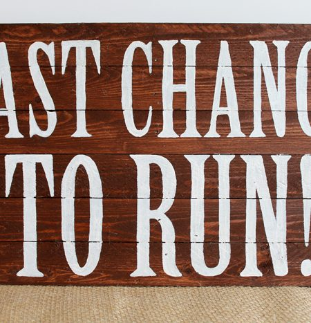 Make this last chance to run wedding sign for a fun addition to your wedding ceremony! Perfect for the ring bearer!