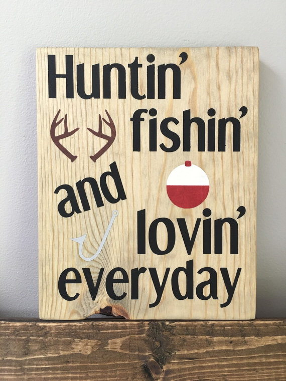 Man cave inspiration the country chic cottage for Hunting fishing loving everyday lyrics
