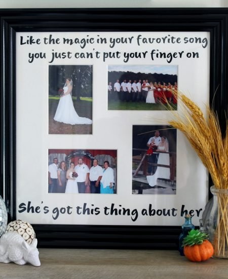 Song Lyric Wedding Frame - DIY frame made with a Cricut to remember your wedding!