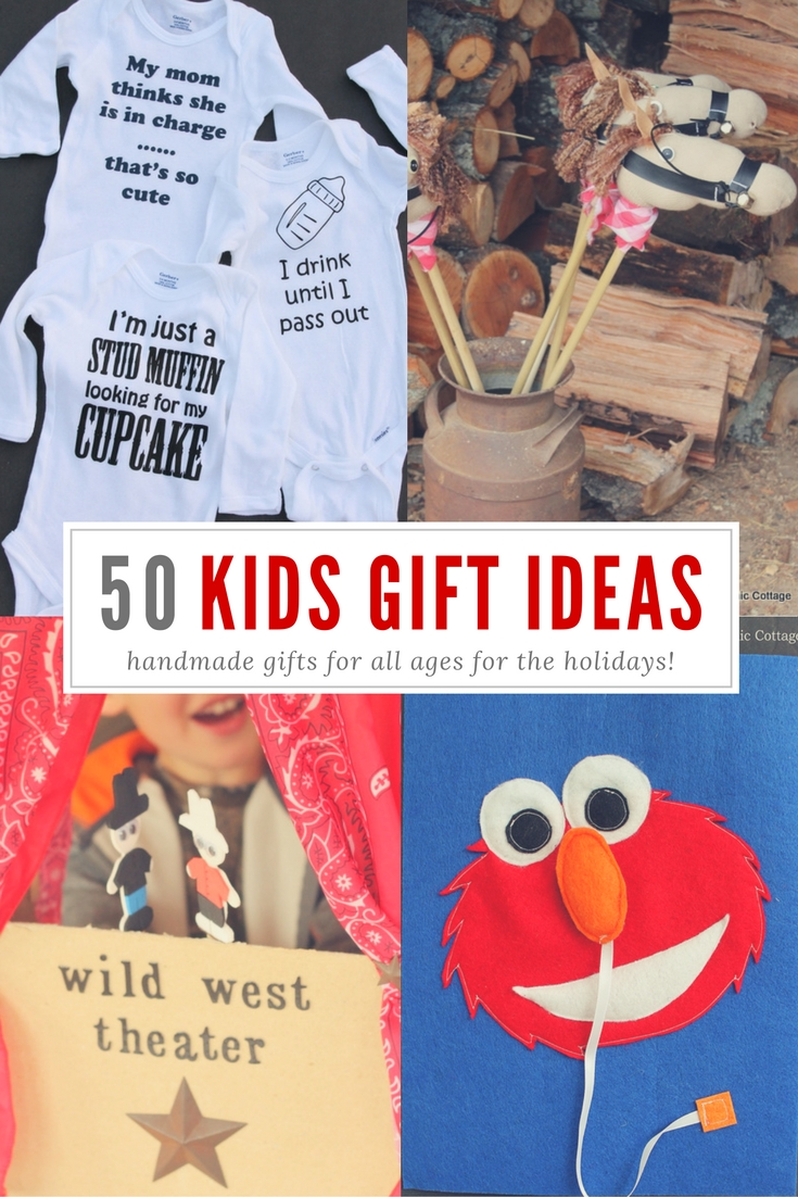 Kids' gift ideas - 50 handmade gifts for all ages! Perfect for Christmas gift giving!