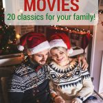 Christmas Movies - 20 classics for your family!