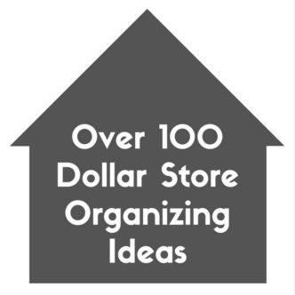 Over 100 dollar store organizing ideas for every room in your home!