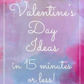 Valentine's Day Ideas – over 40 things to make!