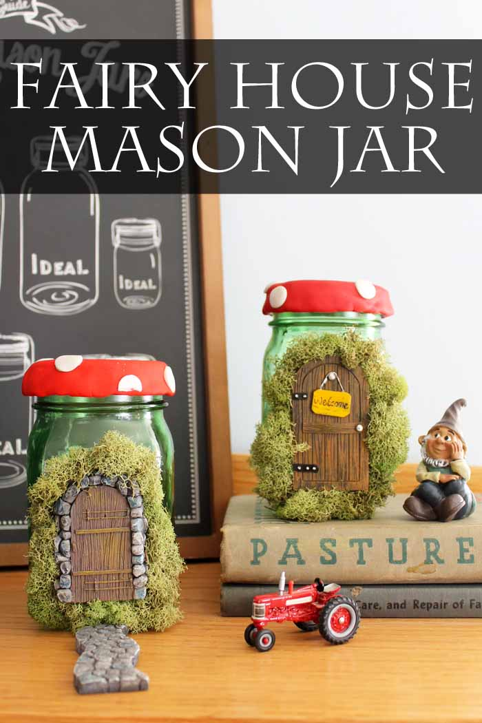 Fairy House Mason Jar A Fun Spring Craft Idea The Country Chic