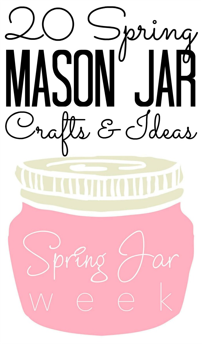 Over 20 spring mason jar crafts and ideas for you!