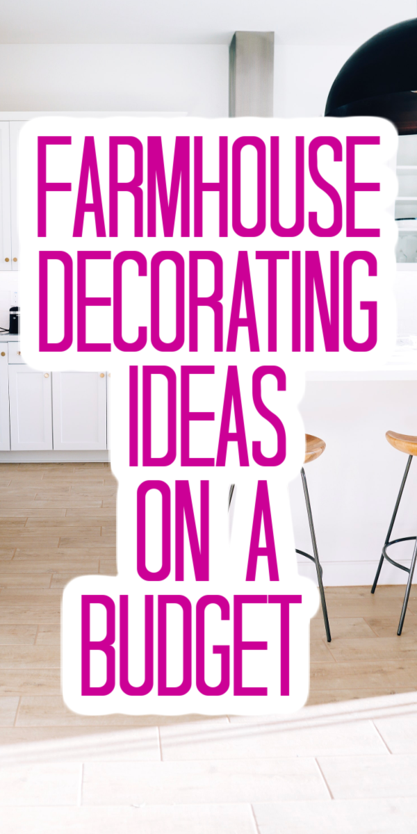 farmhouse decorating ideas on a budget