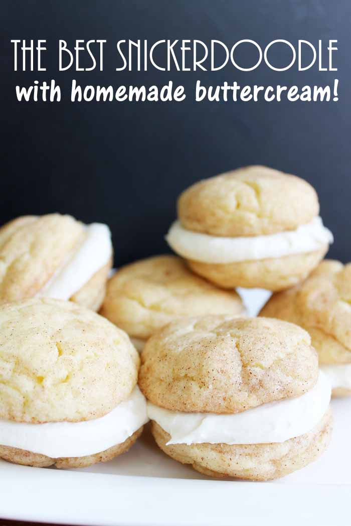 The best snickerdoodle recipe! Includes a homemade buttercream that you can use to make sandwich cookies!