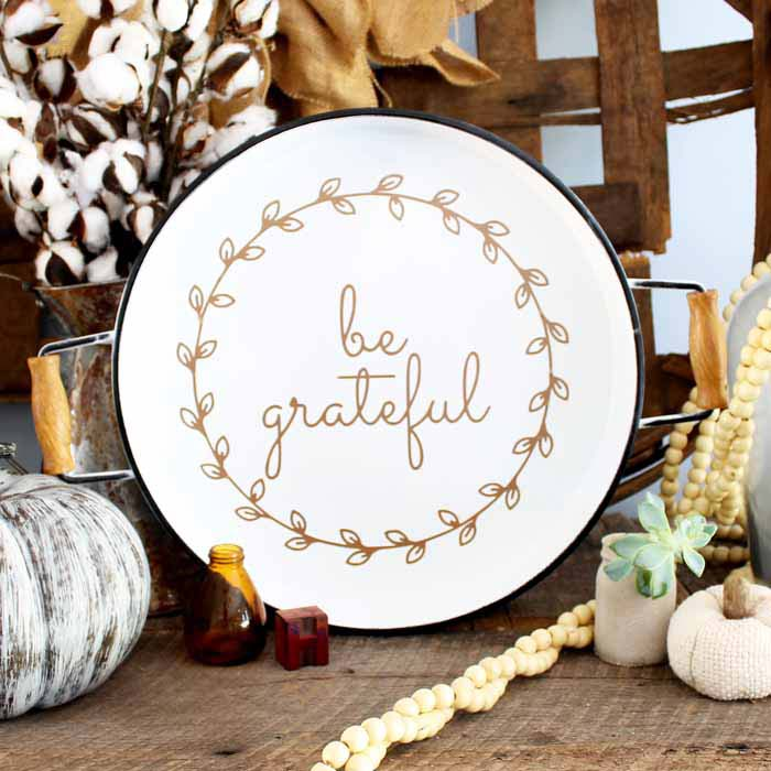 These tray decoration ideas are perfect for Thanksgiving! Cut the file and apply a decal for a farmhouse feel! Free template for cutting with a Cricut!