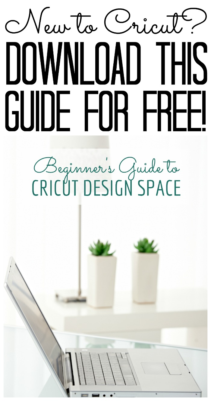 Download the Beginner's Guide to Cricut Design Space for FREE! Just click here! Perfect for Cricut Explore or Cricut Maker!
