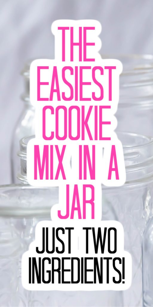 easiest cookie mix in a jar
