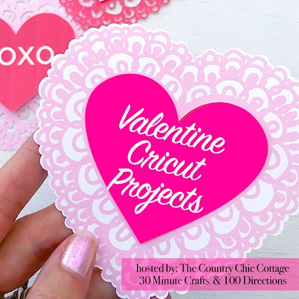 valentine Cricut projects