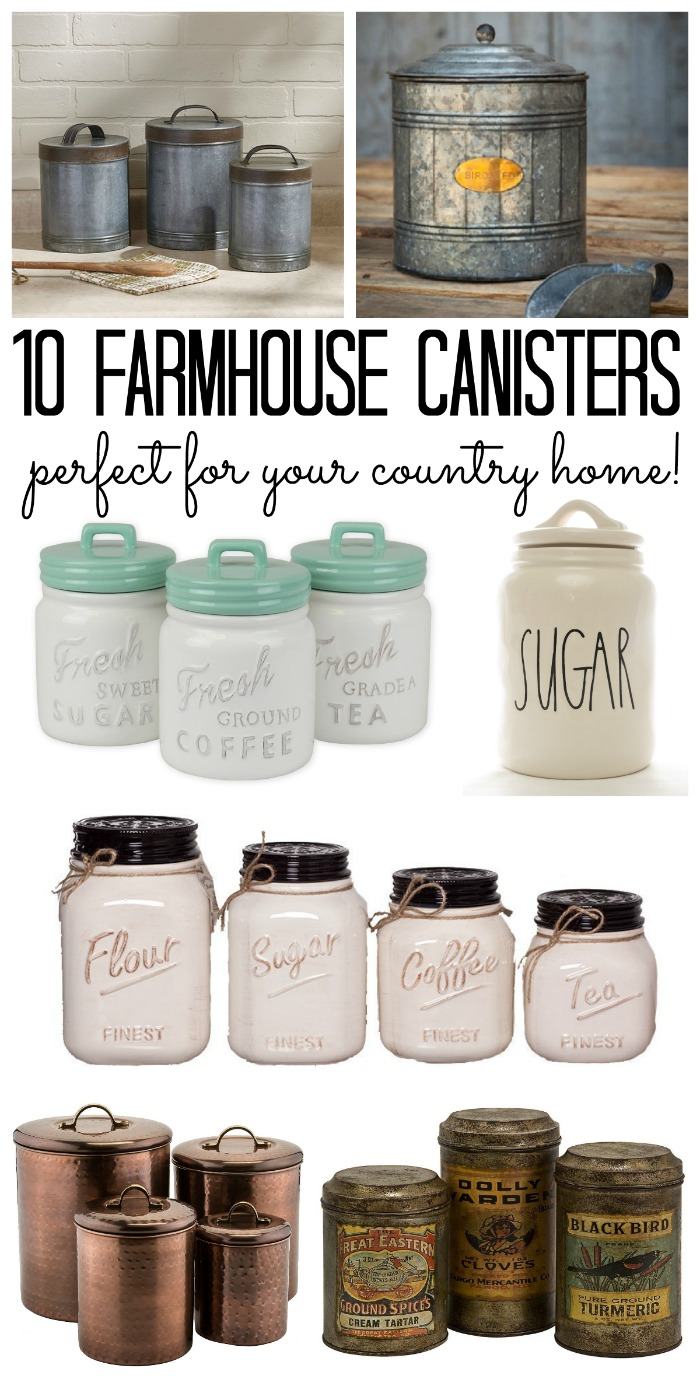 Great farmhouse canisters for your country home from mason jars to galvanized and more
