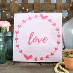 Love Wall Art With Farmhouse Style:  A DIY Project