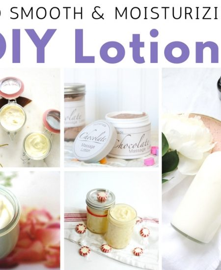 Want to make your own DIY lotion? We have over 20 recipes for you!