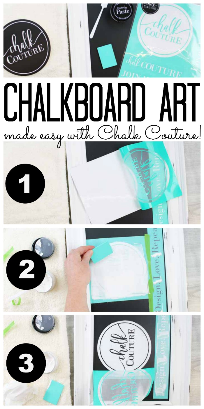 Learn how to make your own chalkboard art in minutes! It is really as easy as 1 2 3 with Chalk Couture!