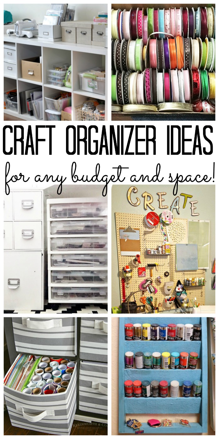 Craft organizer: Tips and trick for organizing your craft supplies on any budget - big or small!