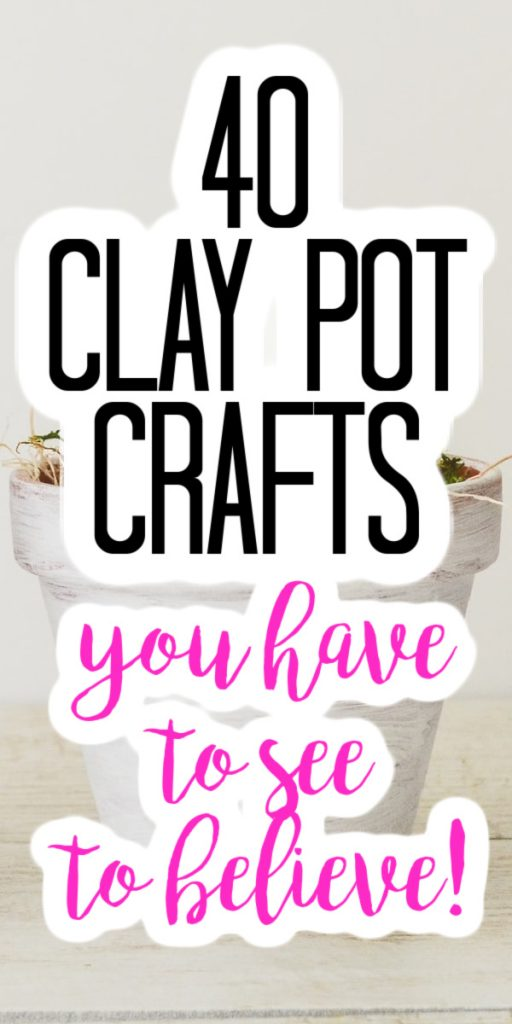 clay pot crafts you have to see