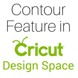 Contour Feature in Cricut Design Space