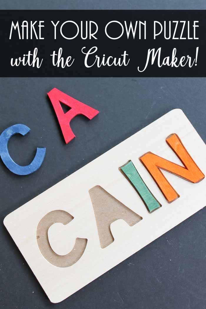 Make your own puzzle with the Cricut Maker and the knife blade. Yes you can cut wood! Make a personalized name puzzle for your own child or to give as a gift!