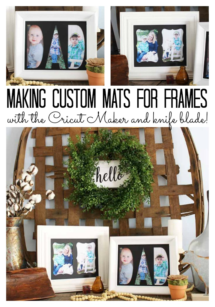 Custom Mats For Frames Using The Cricut Maker The Country Chic Cottage