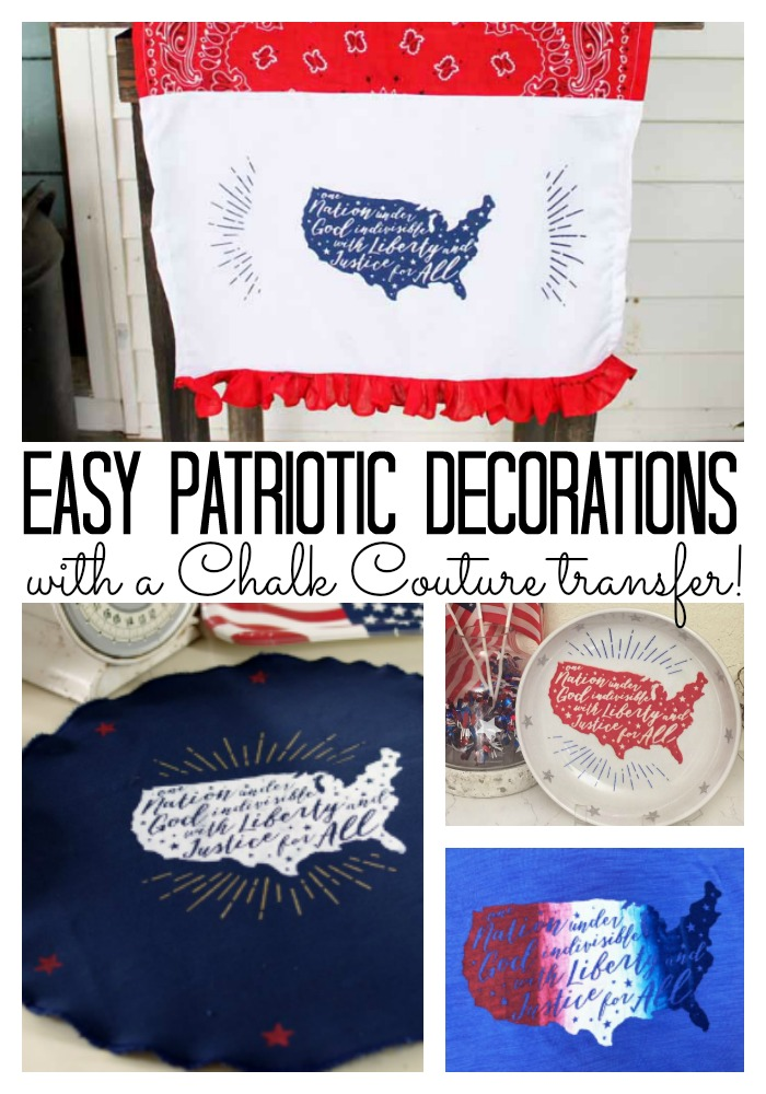 Make these easy patriotic decorations with a Chalk Couture transfer!
