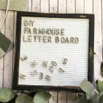 Changeable Letter Board with Farmhouse Style