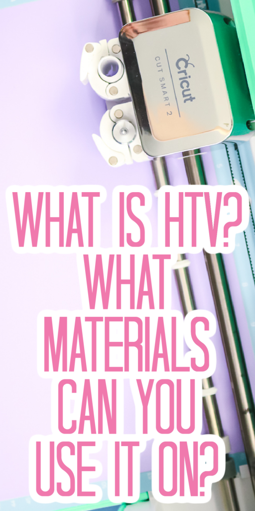what is htv? what materials can it be used on?