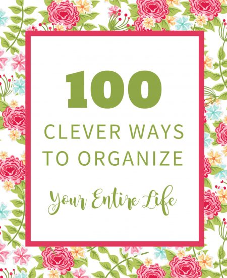 Organize your life: 100 clever ways to get started with an organization plan today! #organization #organize