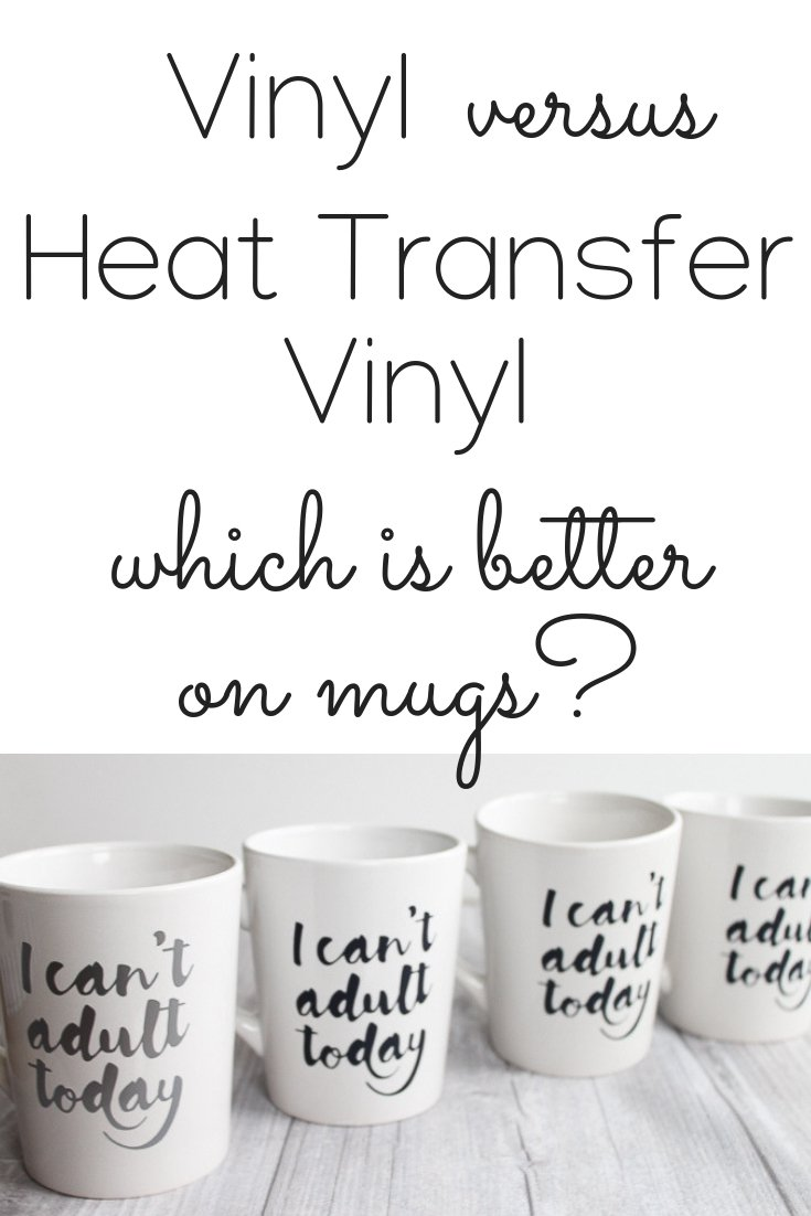 Comparing vinyl versus heat transfer vinyl on mugs. Which is better for your projects? We have all of the answer you need! #cricut #cricutmade