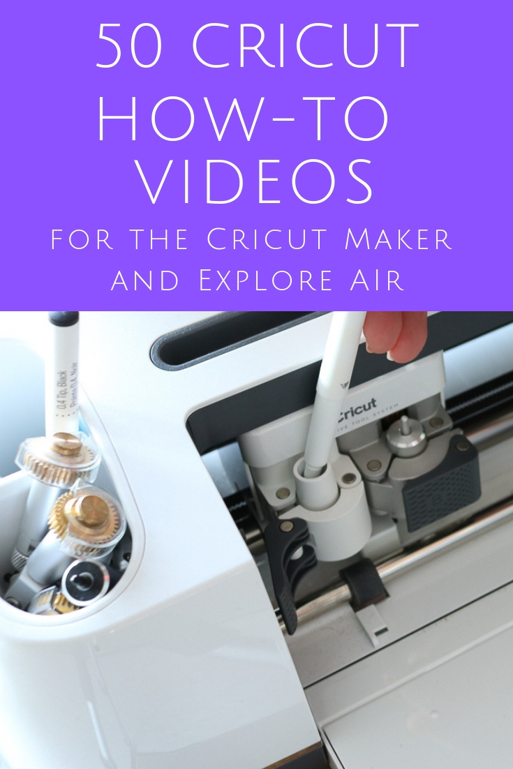 50 Cricut How-to Videos to master your machine! Includes videos for both the Cricut Maker and Cricut Explore Air! #cricut #cricutmade